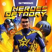 Heroes Of Today de Da Tweekaz