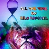 All The Time de Kilo Kapanel
