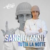 tutta la notte by Sangiovanni