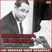 Night Time In New Orleans (Live) de Duke Ellington