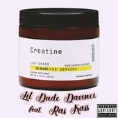 Creatine by Lil Dude Davinci