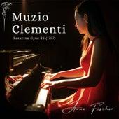 Muzio Clementi: Sonatina Opus 36 by Anna Fischer