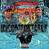 Uncomfortable by Murda