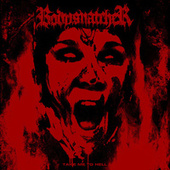 Take Me To Hell by Bodysnatcher