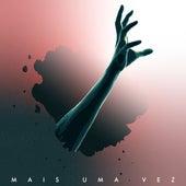 Mais uma Vez (Cover) by Calactuze