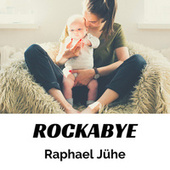 Rockabye (Piano Version) by Raphael Jühe