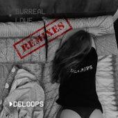 Surreal Love (Remixes) de DeLoops