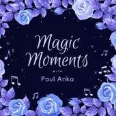 Magic Moments with Paul Anka fra Paul Anka