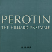 Perotin by The Hilliard Ensemble