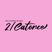 2/Catorce by Rauw Alejandro
