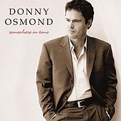 Various: Somewhere in Time (US Version) von Donny Osmond