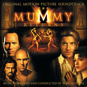 The Mummy Returns (Original Motion Picture Soundtrack) de Alan Silvestri