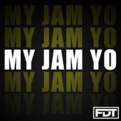 My Jam Yo de Andre Forbes
