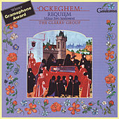 Ockeghem: Requiem / Missa Fors seulement by The Clerks Group