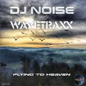 Flying to Heaven von DJ Noise