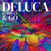 Hurry Up & GO di De Luca