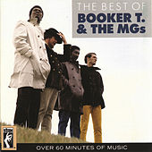 The Best Of Booker T. & The MGs von Booker T. & The MGs