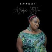 Afrika Yethu fra Black Queen