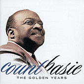 The Golden Years by Count Basie