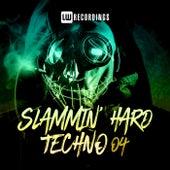 Slammin' Hard Techno, Vol. 04 by Various Artists