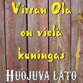 Virran Ola on vielä kuningas de Huojuva lato