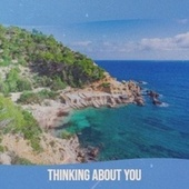 Thinking About You by Various Artists