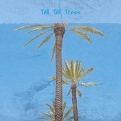 Tall Tall Trees by Various Artists