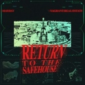 Return to the Safehouse by Mayday