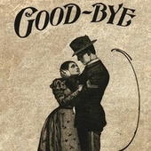 Goodbye by Pete Seeger