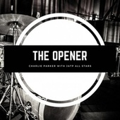 The Opener by Charlie Parker