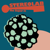 The Super It de Stereolab