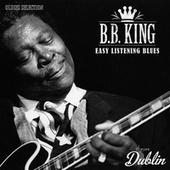 Oldies Selection: Easy Listening Blues by B.B. King