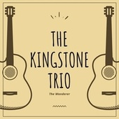 The Wanderer by The Kingston Trio