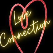 Love Connection by Rampage