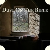 Dust On The Bible by Various Artists