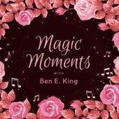 Magic Moments with Ben E. King de Ben E. King