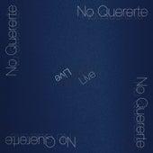 No Quererte (Live) de Viajes Sonoros