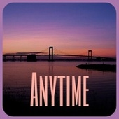 Anytime von Various Artists