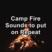 Camp Fire Sounds to put on Repeat by Yoga