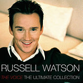 The Ultimate Collection by Russell Watson