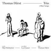 Thomas Dürst Trio - Other Songs by Thomas Dürst Trio