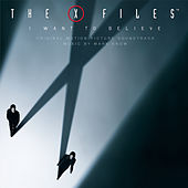 X Files - I Want To Believe / OST by Mark Snow