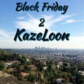 Black Friday 2 von Kazeloon (Original Hoodstar)