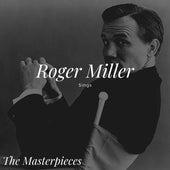 Roger Miller Sings - The Masterpieces de Roger Miller