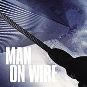 Man On  Wire by Michael Nyman