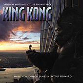King Kong von James Newton Howard
