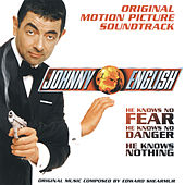 Johnny English - Original Motion Picture Soundtrack de Edward Shearmur