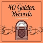 Great Balls of Fire (40 Golden Records) von Various Artists