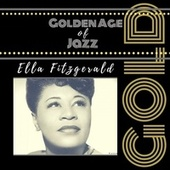 Golden Age of Jazz de Ella Fitzgerald