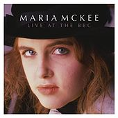 Live At The BBC de Maria McKee